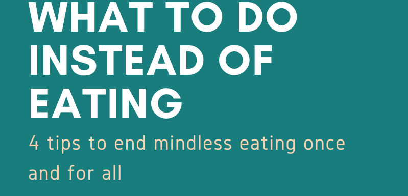 What to do instead of eating header