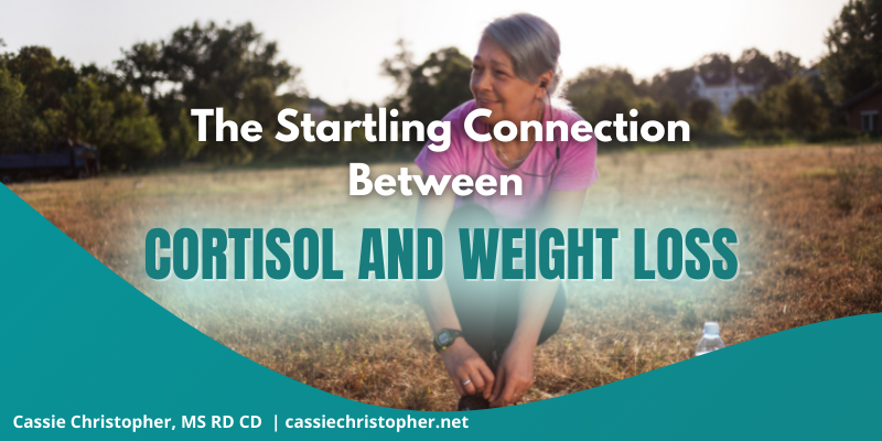 The Startling Connection Between Cortisol and Weight Loss